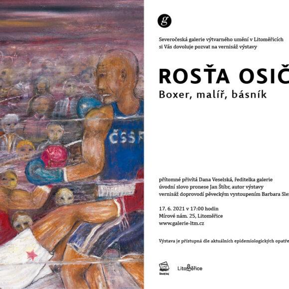 Tisková zpráva – vernisáž výstavy Rosťa Osička – boxer, malíř, básník